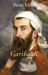 Une biographie étonnante de Garibaldi