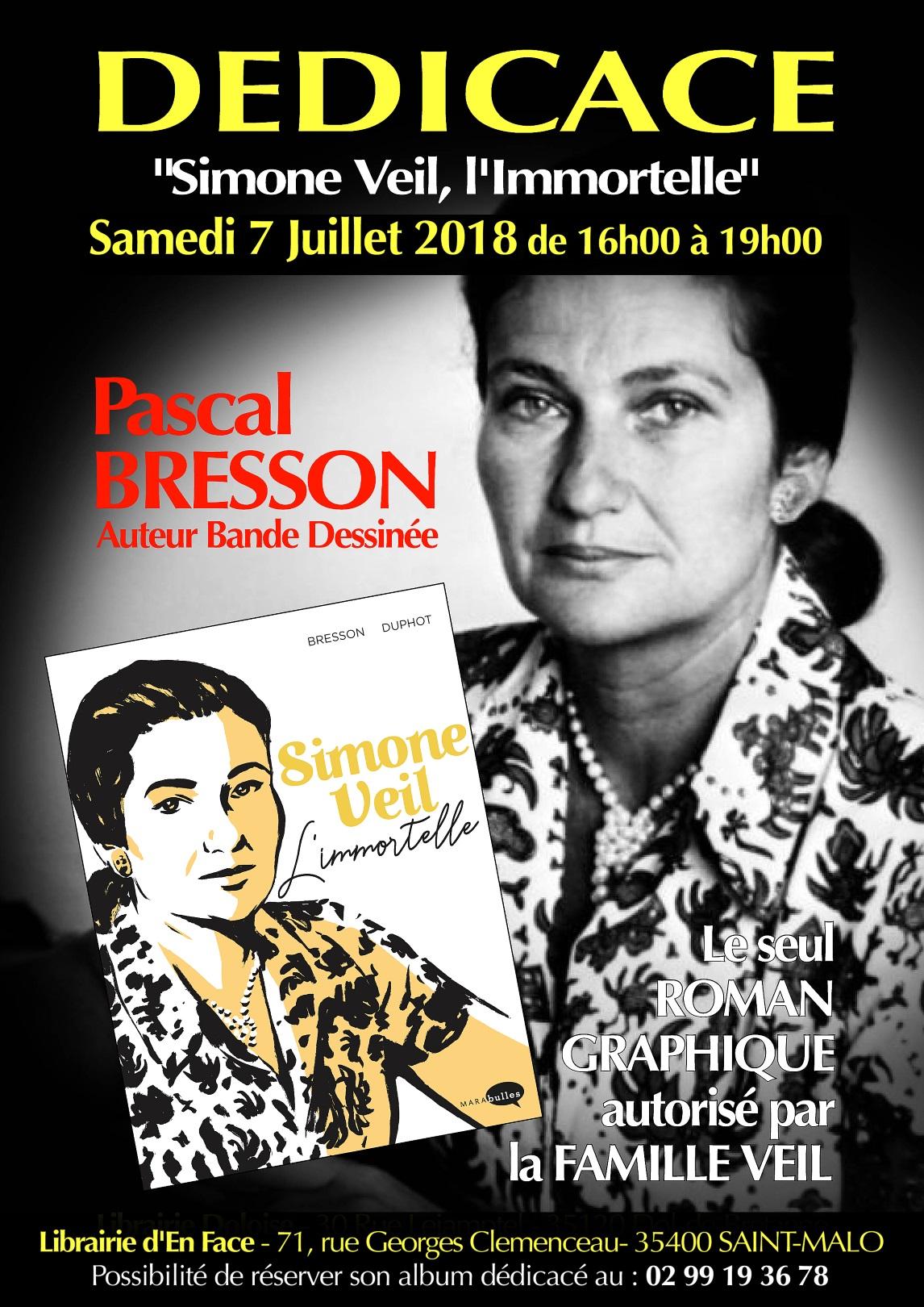 Simone Veil L Immortelle Pascal Bresson Dedicace Sa Bd La